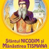 Sfântul Nicodim și Mănăstirea Tismana. Amintiri din Oltenia
