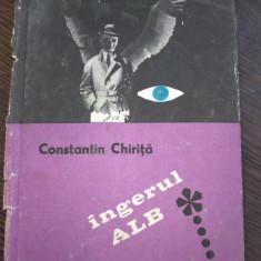 Ingerul alb- Constantin Chirita