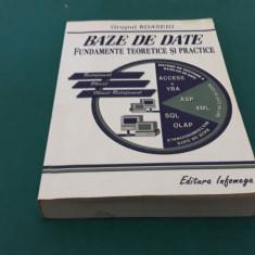 BAZE DE DATE* FUNDAMENTE TEORETICE ȘI PRACTICE/GRUPUL BDASEIG/ 2002