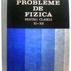 Probleme de fizica pentru clasele xi-xii Gh. Vladuca D. Gherbanovschi, Didactica si Pedagogica