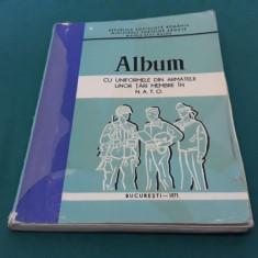 ALBUM CU UNIFORMELE DIN ARMATELE UNOR ȚĂRI MEMBRE ÎN N.A.T.O / 1971