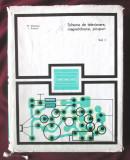 """""""SCHEME DE TELEVIZOARE, MAGNETOFOANE, PICUPURI - Vol. I"""",  M. Silisteanu"""