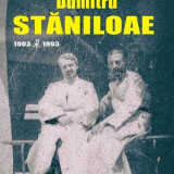 Viaţa Părintelui Dumitru STĂNILOAE (1903-1993)