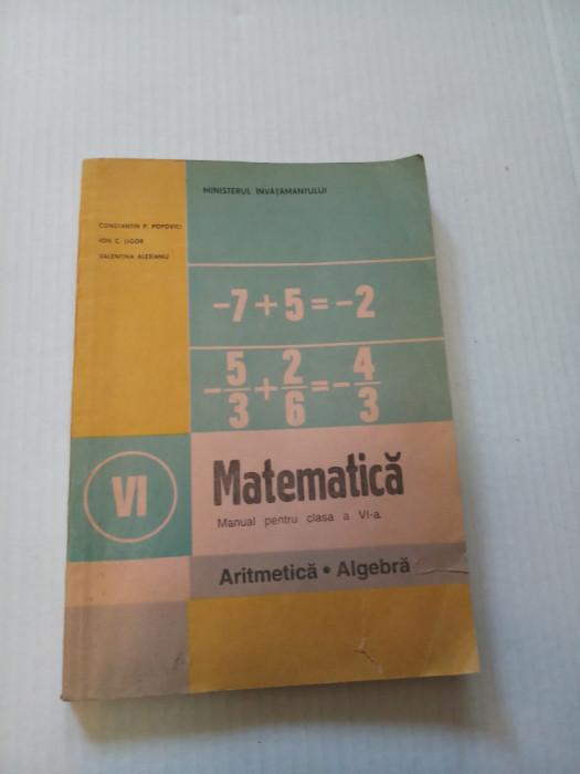Matematica pentru clasa a VI-a  - Constantin Popovici