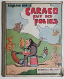 Benzi desenate - Benjamin Rabier - Caraco fait des folies