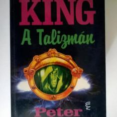Stephen King - A Talizman (Limba maghiara)