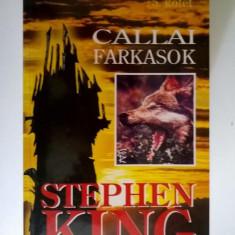 Stephen King - Callai farkasok (Limba maghiara)