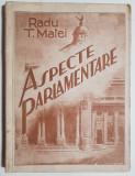 Radu T. Matei - Aspecte Parlamentare cu dedicatie Zaharia Stancu