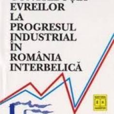 Avram rosen contributia evreilor la progresul industrial in romania interbelica