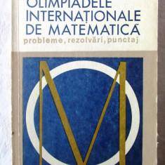 OLIMPIADELE INTERNATIONALE DE MATEMATICA. Probleme, Rezolvari, Punctaj- Morozova, Alta editura
