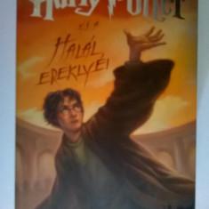 J. K. Rowling - Harry Potter es a halal ereklyei (Limba maghiara)