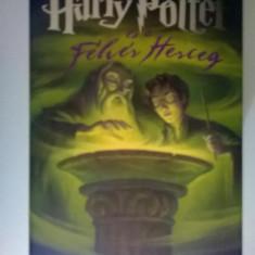 J. K. Rowling - Harry Potter es a Felver Herceg (Limba maghiara)