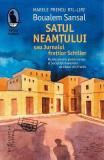 Satul neamtului sau Jurnalul fratilor Schiller - Boualem Sansal