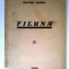 George Soimu - Filuna (1942, Cu autograf)