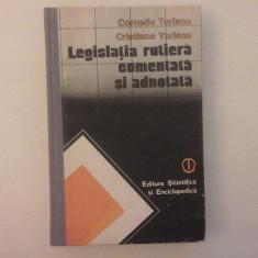 Legislatia rutiera comentata si adnotata - Corneliu Turnu - 1988