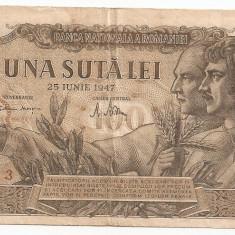 ROMANIA 100 LEI 25 IUNIE 1947 VF