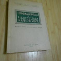 ECONOMIA VANATULUI SI PISCICULTURA IN APELE DE MUNTE - 1951