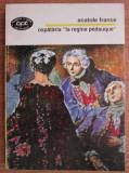 "Ospataria ""La regina Pedauque""  : roman / Anatole France BPT 1458"