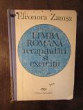 LIMBA ROMANA .RECAPITULARI SI EXERCITII -ELEONORA ZAMSA