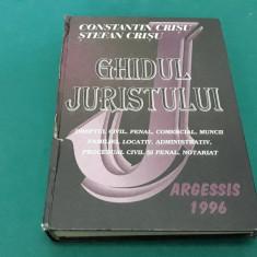GHIDUL JURISTULUI/ CONSTANTIN CRIȘU, ȘTEFAN CRIȘU/1996