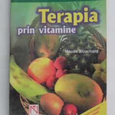 TERAPIA PRIN VITAMINE DE MAUDE BOUCHARD