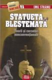 Emil Strainu - Statueta blestemată