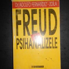 ADOLFO FERNANDEZ ZOILA - FREUD SI PSIHANALIZELE