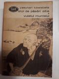 STOL DE PASARI ALBE*VUIETUL MUNTELUI - YASUNARI KAWABATA