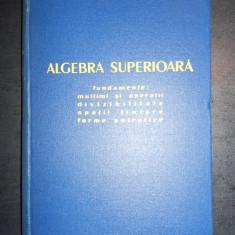 ALEXANDRU FRODA - ALGEBRA SUPERIOARA