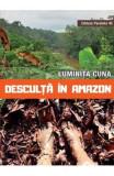 Desculta in Amazon - Luminita Cuna
