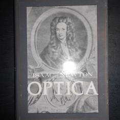ISAAC NEWTON - OPTICA (editie cartonata)