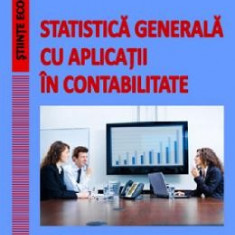 Statistica generala cu aplicatii in contabilitate - Gheorghe Savoiu