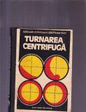 TURNAREA CENTRIFUGA