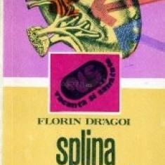 Florin Drăgoi - Splina si bolile ei ( Îndreptar practic )