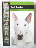 """""""BULL TERRIER. Manual and Reference Guide"""", Dog Breeds. Expert Series, 2011"""
