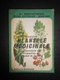 D. GR. CONSTANTINESCU - SA NE CUNOASTEM PLANTELE MEDICINALE