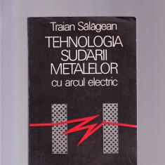 TEHNOLOGIA SUDARII METALELOR CU ARCUL ELECTRIC