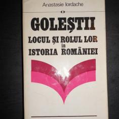 ANASTASIE IORDACHE - GOLESTII. LOCUL SI ROLUL LOR IN ISTORIA ROMANIEI
