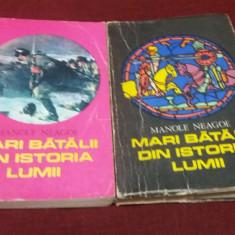 MANOLE NEAGU - MARI BATALII DIN ISTORIA LUMII 2 VOL