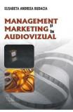 Management si marketing in audiovizual - Elisabeta Andreea Budacia
