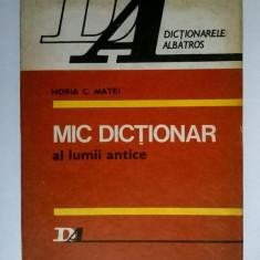 Horia C. Matei – Mic dictionar al lumii antice