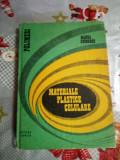 Materiale plastice celulare-Manea Gheorghe