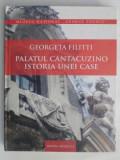 PALATUL CANTACUZINO,ISTORIA UNEI CASE-GEORGETA FILITTI