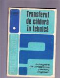 TRANSFERUL DE CALDURA IN TEHNICA