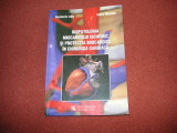 Biopatologia miocardului ischemic si protectia miocardica in chirurgia -D. Laky