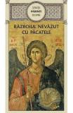 Razboiul nevazut cu pacatele - Sfintii Parinti
