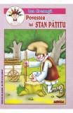 Povestea lui Stan Patitu - Ion Creanga