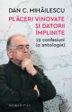 Placeri vinovate si datorii implinite - de Dan Mihailescu