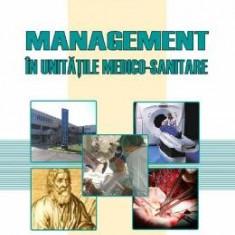 Management in unitatile medico-sanitare - Alexandru V. Ciurea, Vasile G. Ciubotaru, Eugen Avram
