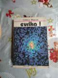 Evrika-pagini din romanul stiintei-Catinca Muscan